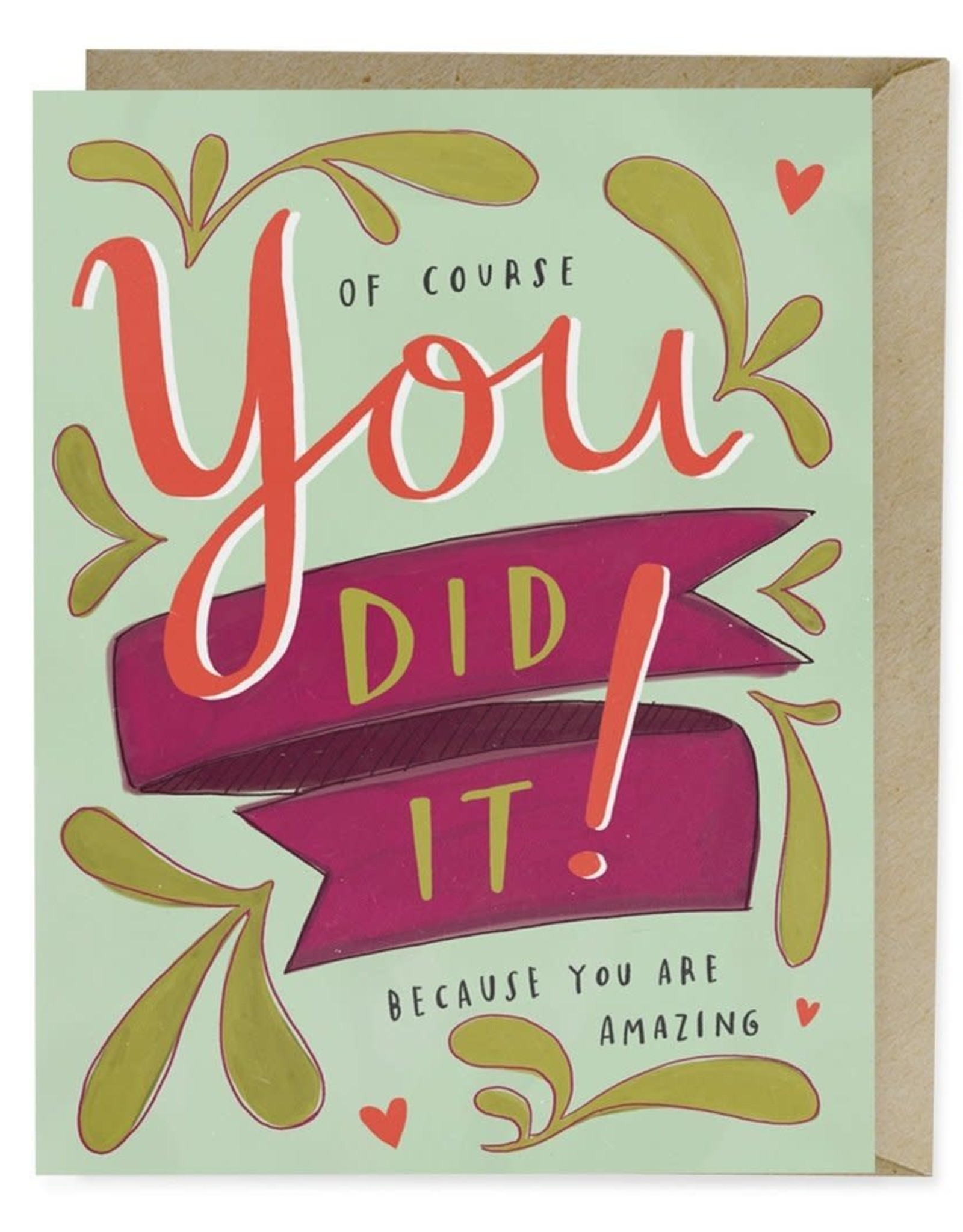 """Emily McDowell """"Of Course You Did It"""" Congratulations Greeting Card - Emily McDowell"""