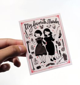 Stasia Burrington My Favorite Murder Sticker - Stasia Burrington