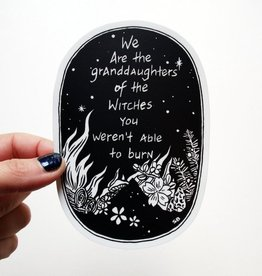Stasia Burrington We are the Granddaughters of the Witches Sticker - Stasia Burrington