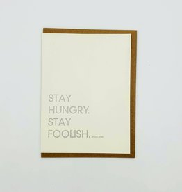 """Stay Hungry. Stay Foolish.'' Graduation Greeting Card - Sapling Press"