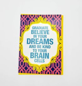 """Believe in Your Dreams"" Graduation Greeting Card - Calypso"