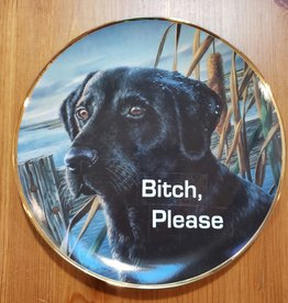 "Redux ""Bitch, Please"" - Vintage Upcycled Plate Art"
