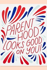 """""""Parenthood Looks Good on You"""" Baby Greeting Card - The Good Twin"""