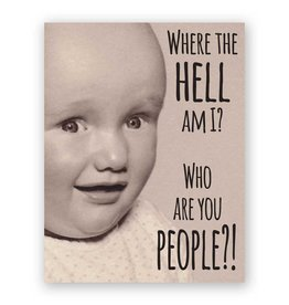 "Mincing Mockingbird ""Who Are You People?"" Baby Greeting Card - The Mincing Mockingbird"