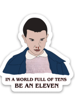 The Foxy Hipster Be an Eleven Sticker - The Foxy Hipster