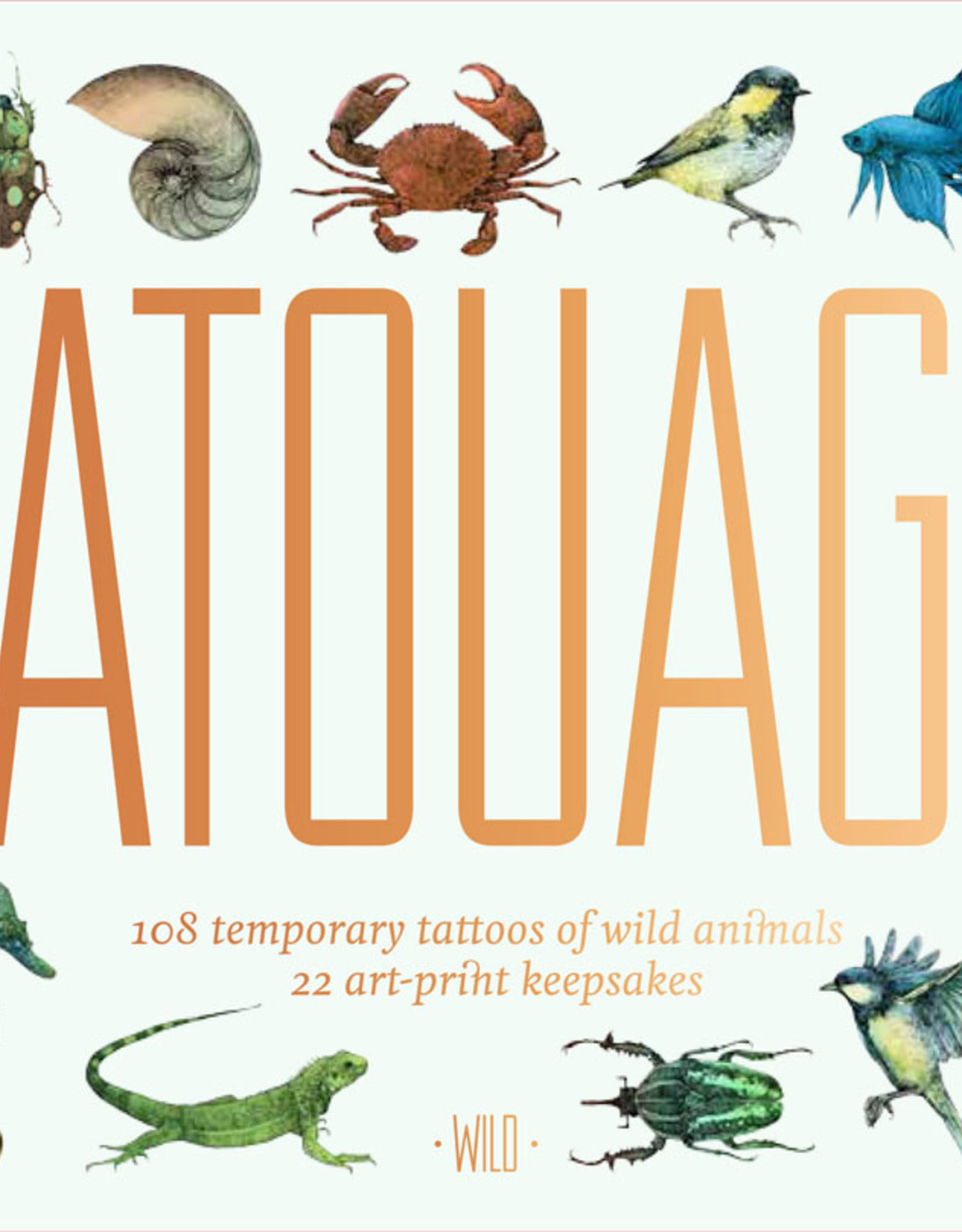Tatouage: Wild 108 Temporary Tattoos of Wild Animals by Lucille Clerc