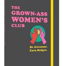 The Grown-Ass Women's Club