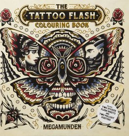 The Tattoo Flash Coloring Book by Megamunden