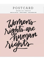 Women's rights are Human Rights Postcard - Dahlia Press