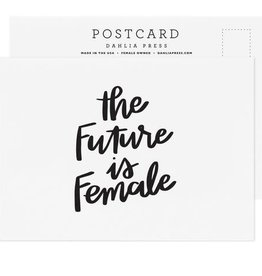 The Future is Female Postcard - Dahlia Press