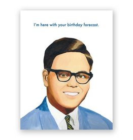 "Mincing Mockingbird ""I'm Here With your Birthday Forecast"" Greeting Card - The Mincing Mockingbird"