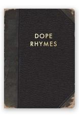 "Mincing Mockingbird ""Dope Rhymes"" Journal by Mincing Mockingbird"