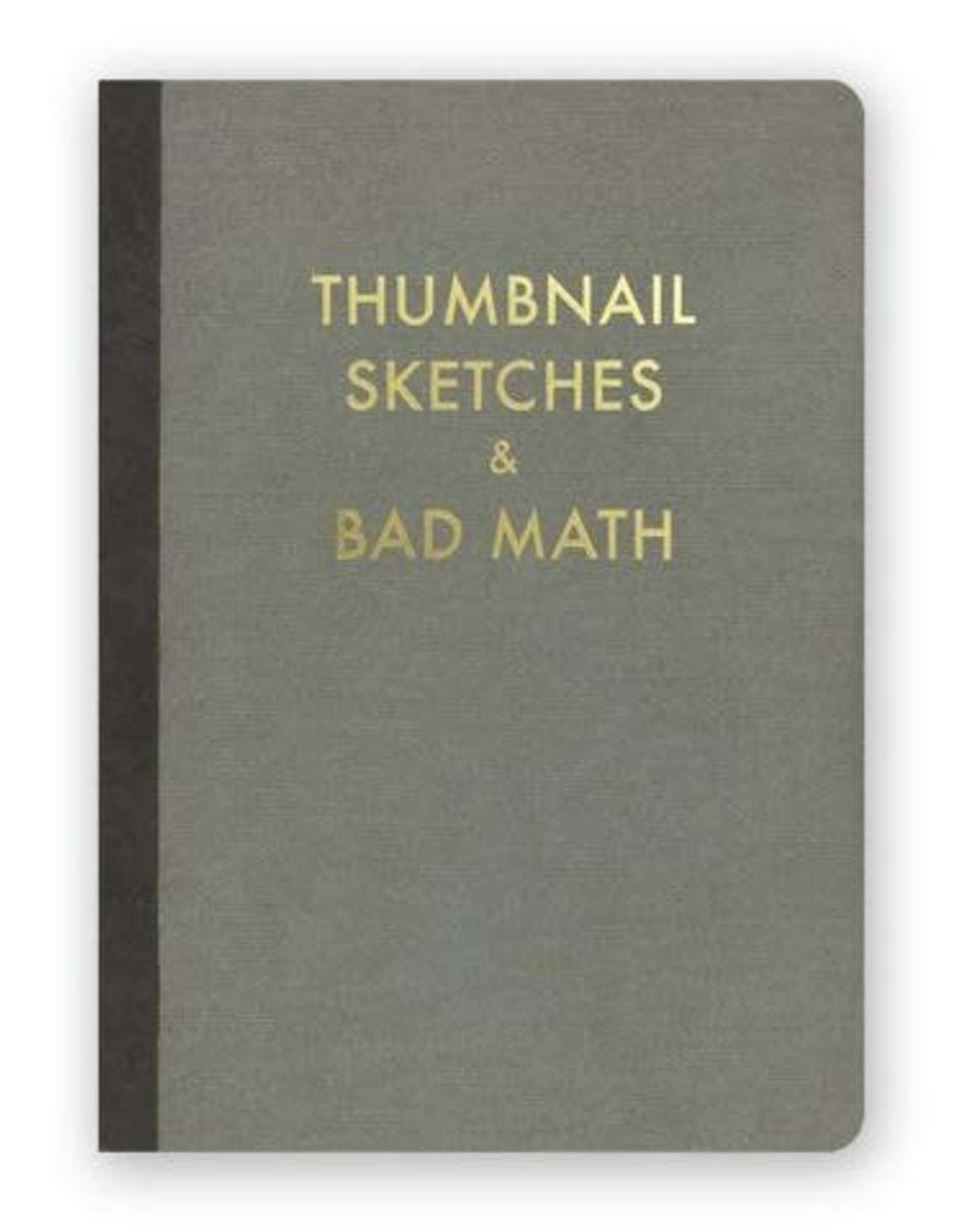 "Mincing Mockingbird ""Thumbnail Sketches & Bad Math"" Journal by Mincing Mockingbird"