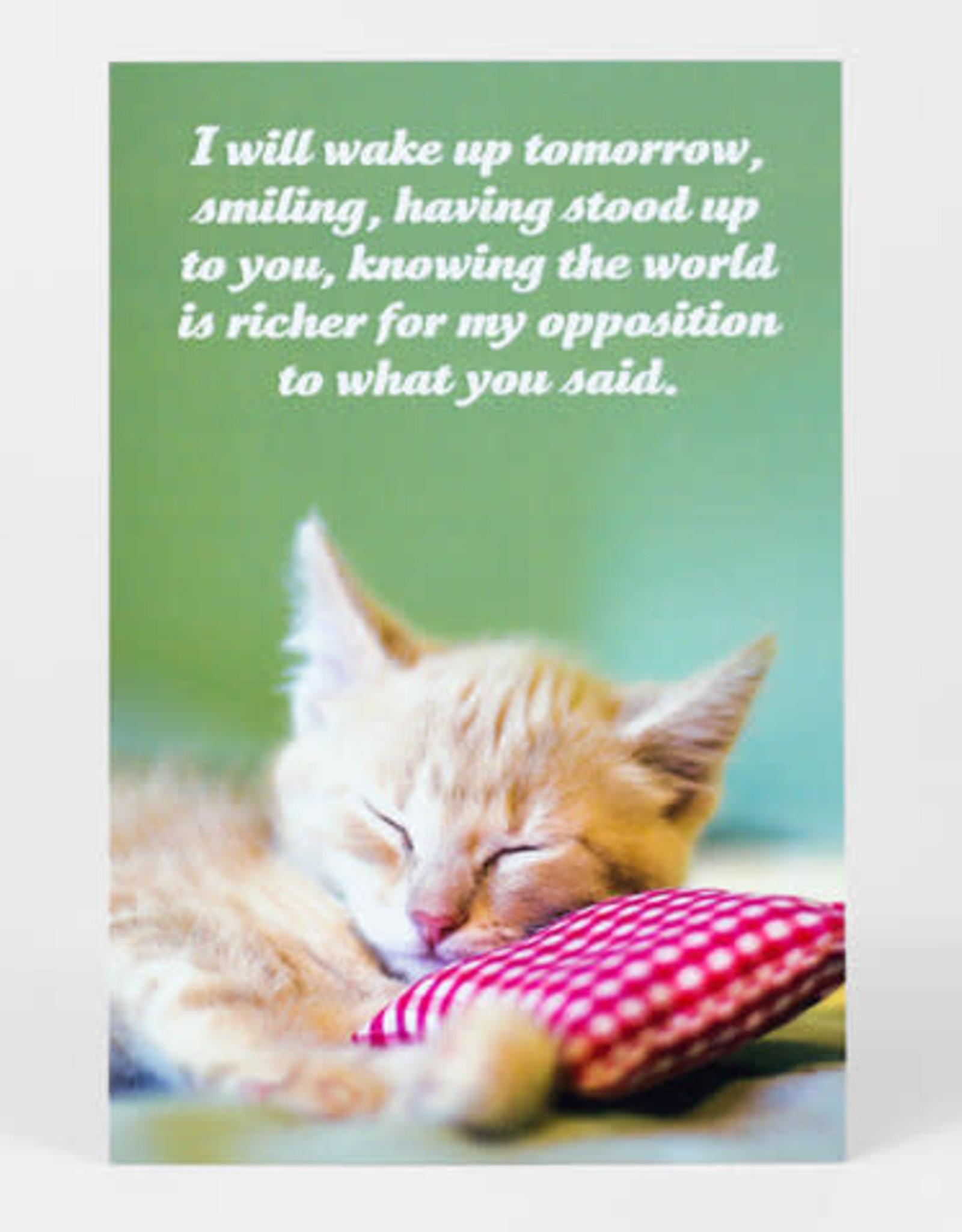 """Sean Tejaratchi """"I Will Wake Up Tomorrow"""" Postcard - Social Justice Kittens & Puppies, by Sean Tejaratchi"""