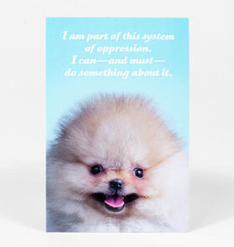 "Sean Tejaratchi ""I Am Part Of This"" Postcard - Social Justice Kittens & Puppies, by Sean Tejaratchi"