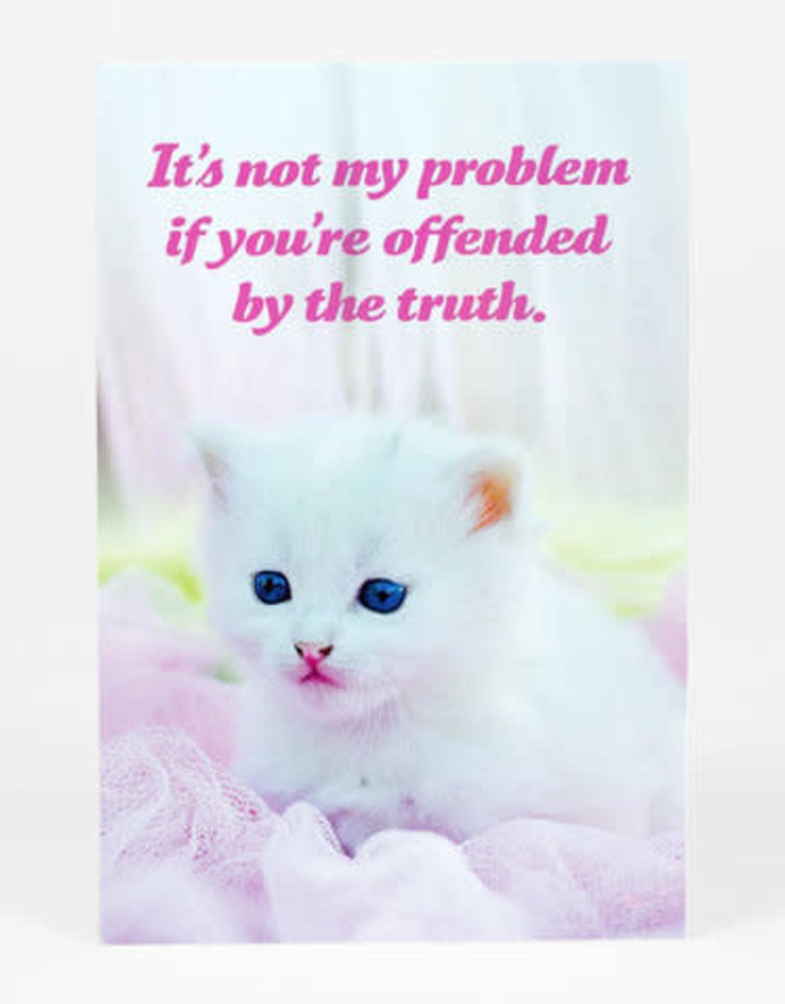 """Sean Tejaratchi """"It's Not My Problem"""" Postcard - Social Justice Kittens & Puppies, by Sean Tejaratchi"""