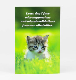 "Sean Tejaratchi ""Every Day I Face"" Postcard - Social Justice Kittens & Puppies, by Sean Tejaratchi"
