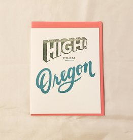 High! From Oregon Greeting Card - Ladyfingers
