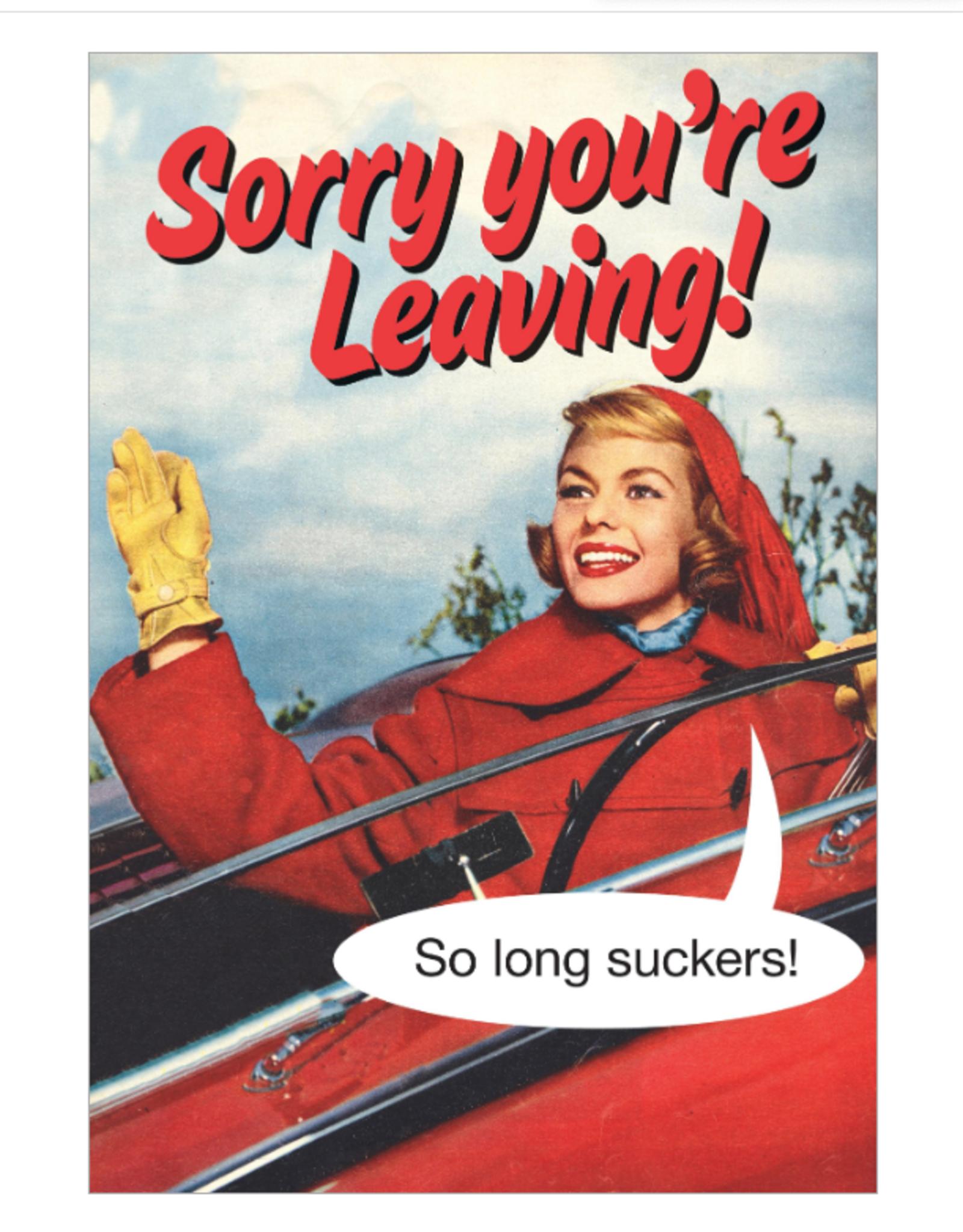 Sorry You're Leaving Greeting Card - KissMeKwik