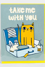 """Allison Cole """"Take Me With You"""" Greeting Card - Allison Cole"""