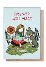 """Marika Paz """"Together We're Magic"""" Greeting Card - Marika Paz"""