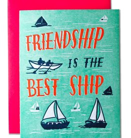 """""""Friendship is the best ship"""" Greeting Card - Ladyfingers"""