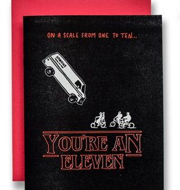 """You're an Eleven"" Greeting Card - Ladyfingers"