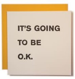 """It's Going to Be OK"" Greeting Card, Large Square -  Ladyfingers"
