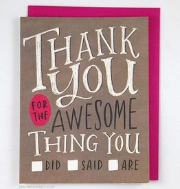 "Emily McDowell ""Thank You For the Awesome Thing"" Greeting Card - Emily McDowell"