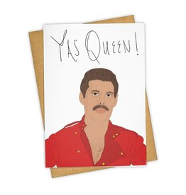 """Yas Queen!"" Greeting Card - Tay Ham"