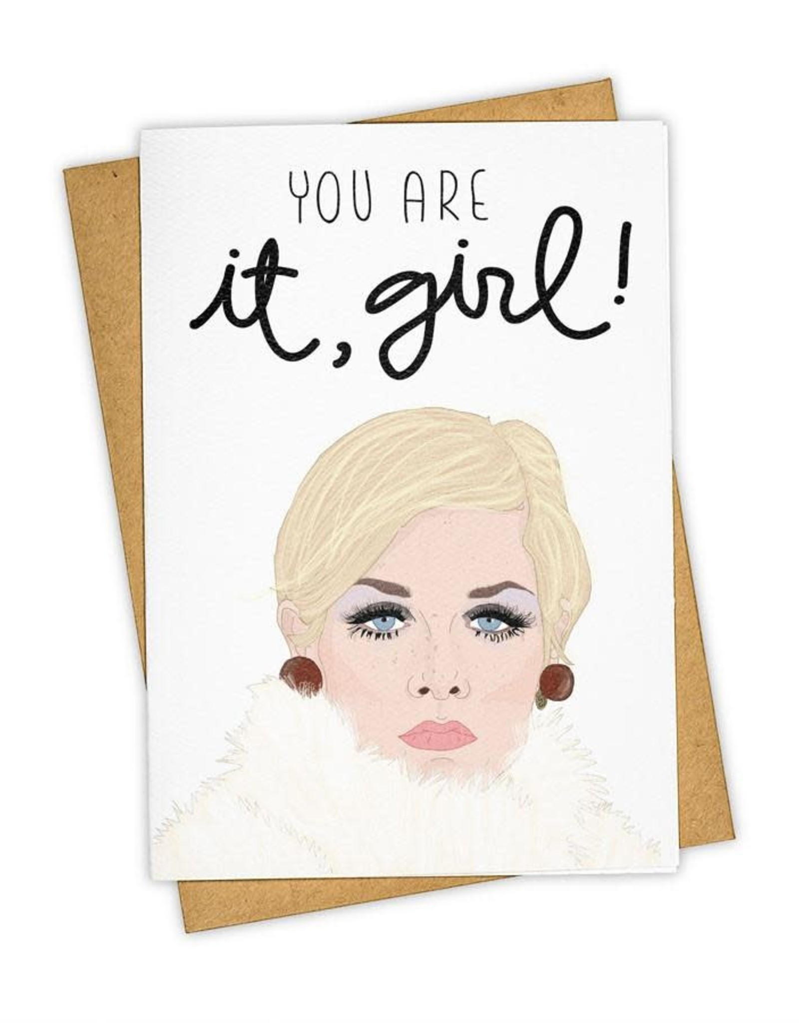 """""""You Are It, Girl!"""" Greeting Card - Tay Ham"""