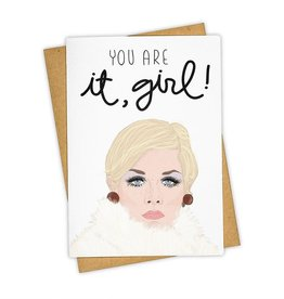 """You Are It, Girl!"" Greeting Card - Tay Ham"