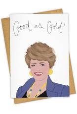 """Good As Gold!"" Greeting Card - Tay Ham"