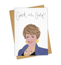 """Good As Gold!"" Greeting Card - Tay Ham"