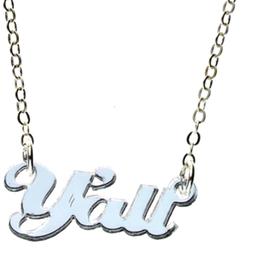 """Vinca """"Y'all"""" Necklace - Shiny Lasercut mirrored acrylic"""