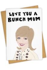 """Love you a Bunch Mom"" Greeting Card - Tay Ham"