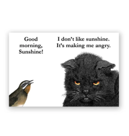 Mincing Mockingbird Good Morning Sunshine! Magnet by the Mincing Mockingbird