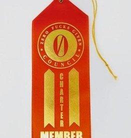 """Zero Fucks Given"" Council; Award Ribbon"
