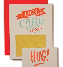 """This Card is  a Hug"" Sympathy Greeting Card - Ladyfingers"