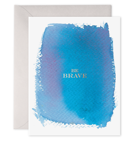 """Be Brave"" Sympathy Greeting Card - E. Frances Paper"
