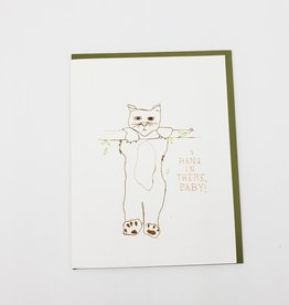 """Hang In There Baby"" Sympathy Greeting Card - The Great Lakes"