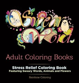 """Swear Word"" Adult Coloring Book by Rainbow Coloring"