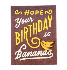 Valley Cruise Press Birthday Bananas Greeting Card + Enamel Pin - Valley Cruise Press