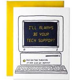 """I'll Always Be your Tech Support"" Greeting Card - Ladyfingers"