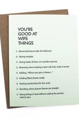 """You're Good At Wife Things"" Greeting Card - Sapling Press"