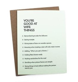 """You're Good At Wife Things"" Greeting Card - Sapling Press"