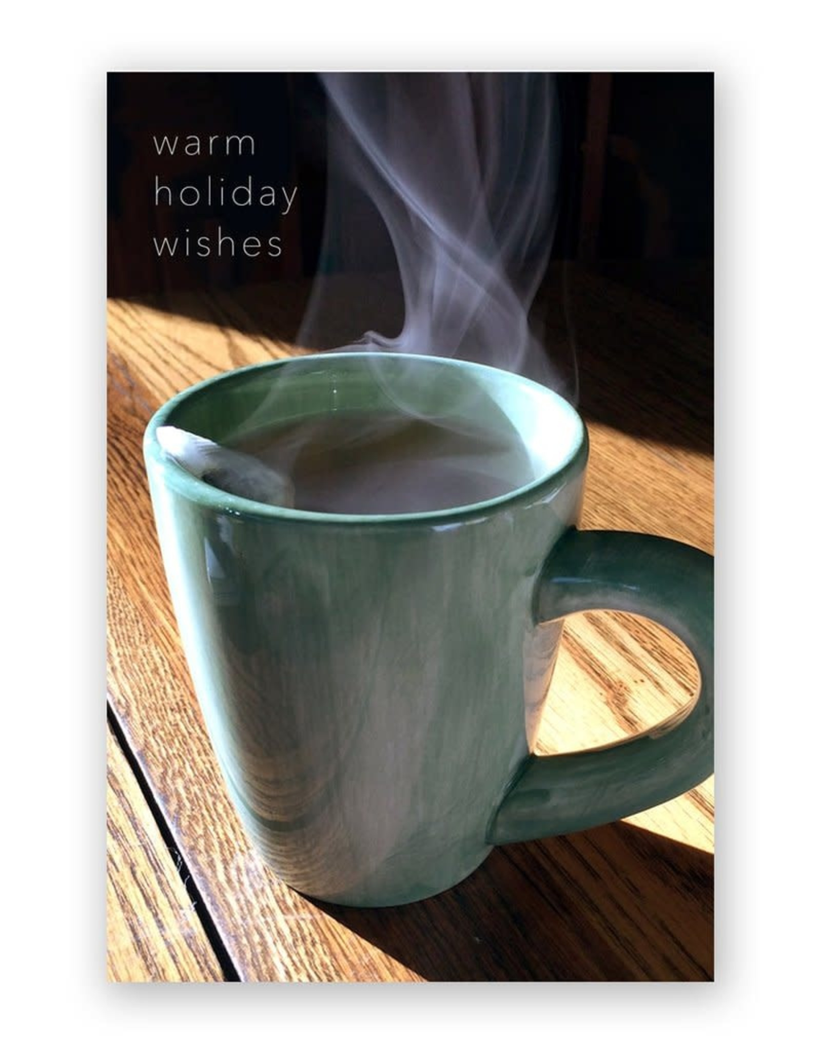 """""""Warm Holiday Wishes""""  Greeting Card -Modern Lore"""