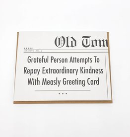 Grateful Person Greeting Card - Old Tom Foolery