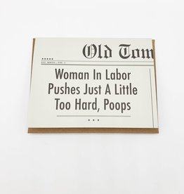 Woman In Labor Baby Greeting Card - Old Tom Foolery