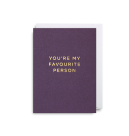 """You're My Favorite Person"" - Greeting Card by Lagom Design"